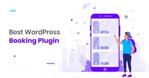 9+ Plugin Booking WordPress Terbaik yang Harus Anda Coba