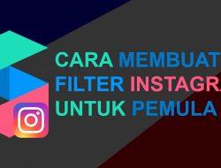 Cara Membuat Filter Instagram Sendiri