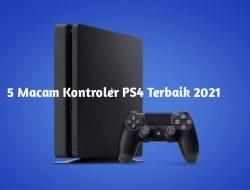 5 Macam Kontroler PS4 Memiliki Fitur Sangat Terbaik 2021