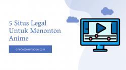 5 situs legal untuk menonton anime